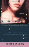 The Electrical Field: A Novel - Kerri Sakamoto