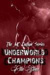 Underworld Champions - Ella  Stone