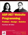 ASP. Net Website Programming: Problem-Design-Solution Visual Basic.Net Edition - Marco Belinaso, Kevin Hoffman, Demian Martinez, Norbert Martinez