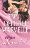 The Perfect Scandal - Delilah Marvelle