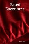 Fated Encounter - Lesia Reid