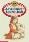 The Adventures of Laura and Jack - Laura Ingalls Wilder