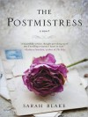 The Postmistress (MP3 Book) - Sarah Blake, Orlagh Cassidy