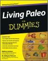 Living Paleo For Dummies - Melissa Joulwan, Kellyann Petrucci