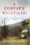 A Corpse's Nightmare - Phillip DePoy