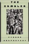 The Gambler - Fyodor Dostoyevsky, Andrew R. MacAndrew
