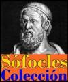 Sófocles (Este libro incluye Edipo Rey, Electra, Las traquinias, Áyax y Antígonas) (Spanish Edition) - Sófocles