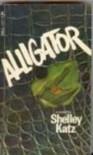 Alligator - Shelley Katz