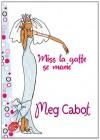 Miss La Gaffe Se Marie - Meg Cabot, Luc Rigoureau