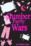Slumber Party Wars - Melanie Marks