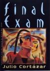 Final Exam (New Directions Paperbook) - Julio Cortázar