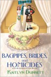 Bagpipes, Brides and Homicides - Kaitlyn Dunnett