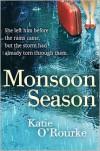 Monsoon Season - Katie O'Rourke
