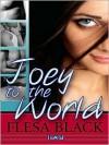 Joey To The World - Flesa Black
