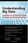 Understanding Big Data: Analytics for Enterprise Class Hadoounderstanding Big Data: Analytics for Enterprise Class Hadoop and Streaming Data P and Streaming Data - Paul Zikopoulos