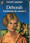 Deborah T1 le Printemps des Amours - 1 - Colette Davenat