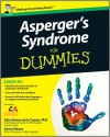 Asperger's Syndrome For Dummies, UK Edition - Georgina Gomez de la Cuesta,  James Mason
