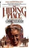 The Hiding Place Publisher: Bantam Books - John Scherril, Elizabeth Sherrill Corrie Ten Boom