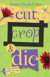 Cut, Crop & Die (A Kiki Lowenstein Scrap-n-Craft Mystery, #2) - Joanna Campbell Slan