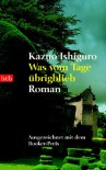 Was vom Tage übrigblieb - Kazuo Ishiguro