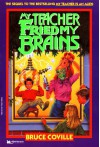 My Teacher Fried My Brains  - Bruce Coville, John Pierard