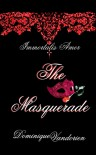 Immortalis Amor, The Masquerade - Dominique  Vandorien