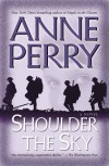 Shoulder the Sky - Anne Perry