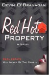 Red Hot Property - Devin O'Branagan