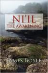 Ni'il: The Awakening - James  Boyle