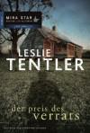 Der Preis des Verrats (German Edition) - Leslie Tentler, Annekatrin Heuer
