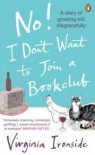 No! I Don't Want To Join A Bookclub - Virginia Ironside