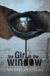 The Girl in the Window - Valerie Douglas