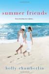 Summer Friends - Holly Chamberlin