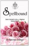 Spellbound - Katrina Arango