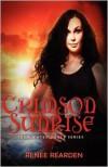 Crimson Sunrise - Renee Rearden