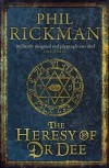 The Heresy of Dr Dee (John Dee Papers) - Phil Rickman