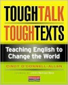 Tough Talk, Tough Texts: Teaching English to Change the World - Cindy O'Donnell-Allen, Jimmy Santiago Baca