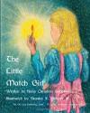 The Little Match Girl - Hans Christian Andersen, Stanley F. Gilmore Jr.