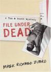 File Under Dead - Mark Richard Zubro