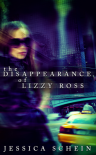 The Disappearance of Lizzy Ross - Jessica Schein