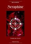 Seraphine: Kristalle der Sonne - Marie Graßhoff