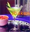 Shaken: 250 Classic Cocktails with a Twist - Jane Lawson