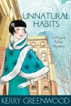 Unnatural Habits: Phryne Fisher's Murder Mysteries 19 (Miss Fisher's Murder Mysteries) - Kerry Greenwood