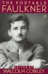 The Portable Faulkner - William Faulkner, Malcolm Cowley