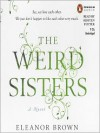 The Weird Sisters -