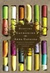 Hunting and Gathering - Anna Gavalda, Alison Anderson