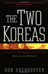 The Two Koreas: A Contemporary History (Revised and Updated Edition) - Don Oberdorfer