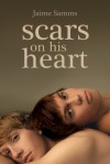 Scars on His Heart - Jaime Samms