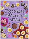 Chocolates and Sweets to Make (Usborne First Cookbooks) - Rebecca Gilpin