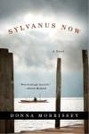 Sylvanus Now - Donna Morrissey